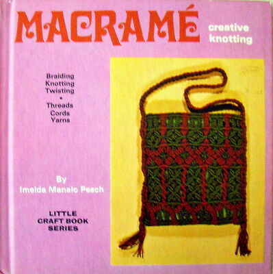 Vintage Macrame HB Book 1977 - CREATIVE KNOTTING - Lots of Projects etc - GC