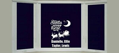 SANTA  STOP HERE PERSONALISED CHRISTMAS WINDOW Sticker Decal UP TO 4 NAMES A4