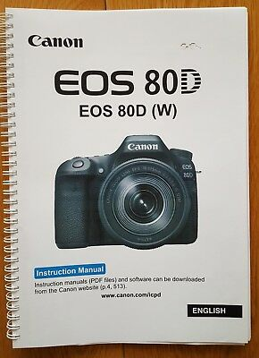 PRINTED Canon EOS 80D  User guide Instruction manual  456 pages A5 COLOUR!