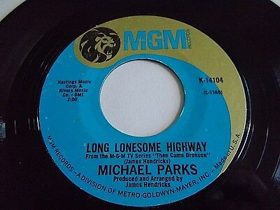 Michael Parks Long Lonesome Highway / Mountain High 45 MGM Vinyl Record