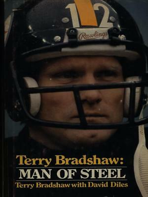 Terry Bradshaw: Man Of Steel  Bradshaw Terry - Diles David
