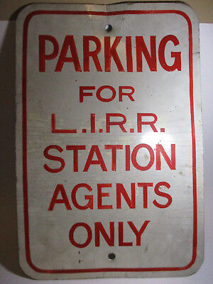 Vtg Parking for LIRR Station Agents Only Long Island Railroad Metal Sign 18x12