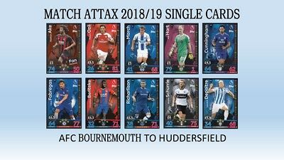 Match Attax 2018/19 Single Cards By Team Afc Bournemouth To Huddersfield Town