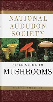 National Audubon Society Field Guide to North American Mushrooms (National...