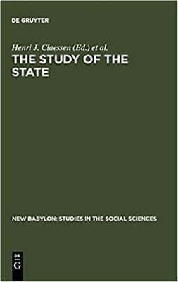 The Study of the State (Studies in Social Sciences, vol. 35)