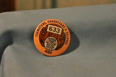 Vintage Collectible 1954 Nov AF of L 633 Teamsters Chauffeurs Helpers Pin