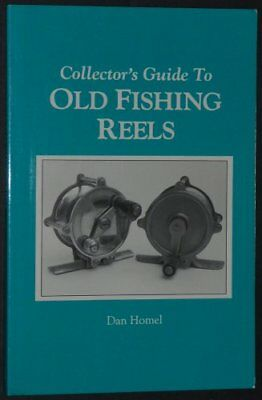 COLLECTOR'S GUIDE TO OLD FISHING REELS By Dan Homel *Excellent Condition*