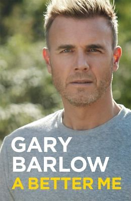 Signed Book - A Better Me: The Official Autobiography by Gary Barlow 1st Edition