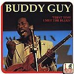 Buddy Guy - First Time I Met the Blues (1992)