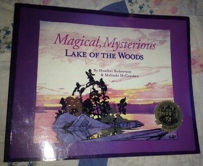 Magical, Mysterious Lake of the Woods Heather Robertson Melinda McCracken