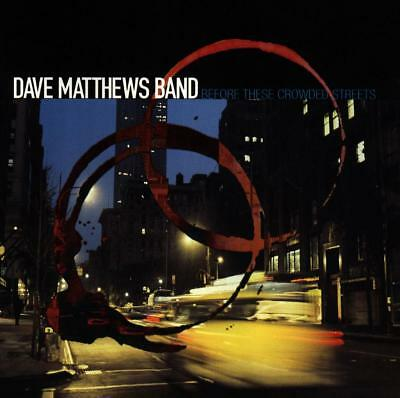 Dave Band Matthews - Before These Crowded Streets