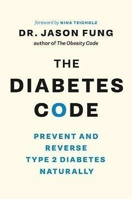The Diabetes Code: Prevent and Reverse Type 2 Diabetes Naturally (PDF ePub Mobi)