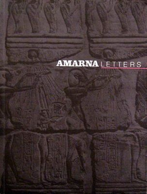 AMARNA LETTERS: ESSAYS ON ANCIENT EGYPT, C. 1390 - 1310 BC VOL. *Mint Condition*