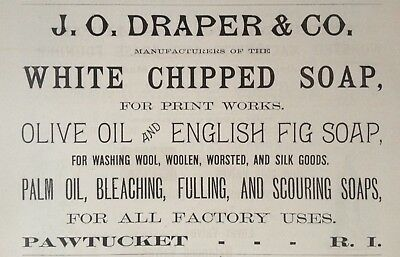 1890 Ad(H23)~J.o. Draper & Co. Pawtucket, Ri. Chipped Soap, Olive Oil, Fig Soap