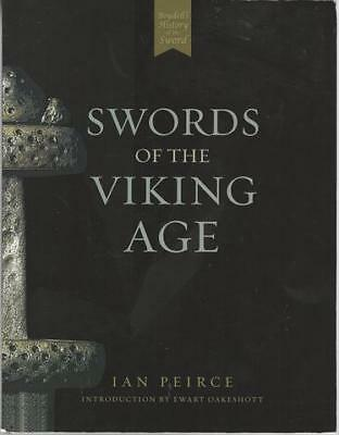 Swords of the Viking Age by Ian Peirce Boydell History of Swords