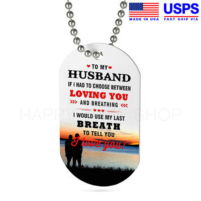 DOG TAG BIRTHDAY Gift for Husband Never forget that I Love You Love