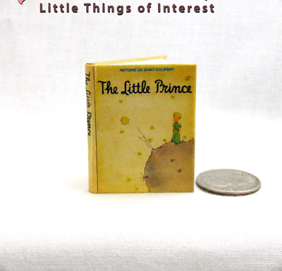 THE LITTLE PRINCE Book 1:6 Scale Readable Illustrated Miniature Book