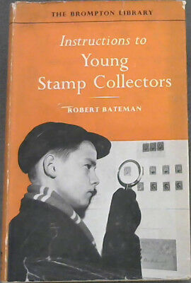 Bateman Robert Instructions To Young Stamp Collectors