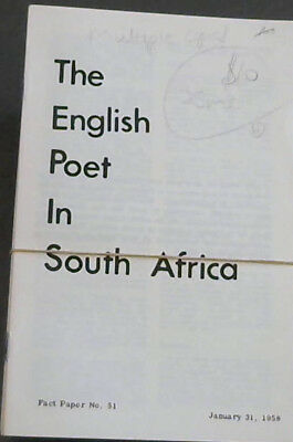 The English Poet in South Africa - Fact Paper No 51 - January 31, 1958