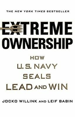 Extreme Ownership : How U.S. Navy SEALs Lead and Win by Jocko Willink (PDF ePub)