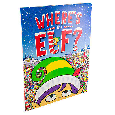 Where's the Elf? A Christmas Search-and-Find Adventure Chuck Whelon