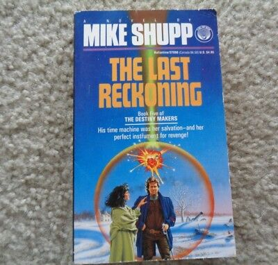 The Last Reckoning by Mike Shupp