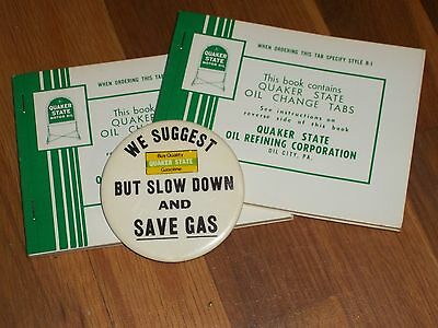 """1 SLOW DOWN,Save Gas QS 3"""" PIN Mint+2 NOS Books QUAKER STATE OIL CHANGE 100 TABS"""