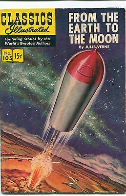 """CLASSICS ILLUSTRATED #105 """"FROM THE EARTH TO THE MOON"""", by JULES VERNE / HRN 146"""
