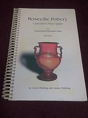 Roseville Pottery Collector's Price Guide 6th Ed. 2000 Book by Gloria Molring