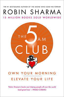 The 5 AM Club by Robin Sharma PRE-ORDER 6 Dec 2018 Paperback 9780008312831