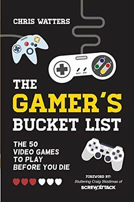 The Gamers Bucket List The 50 Video Games to Play Before You Die