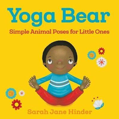 Yoga Bear Simple Animal Poses for Little Ones