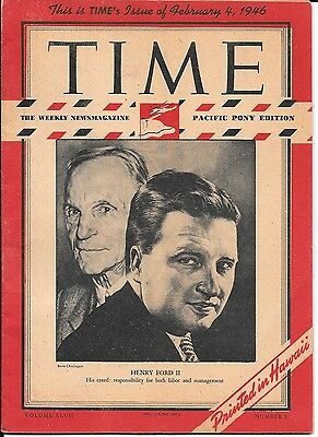 Time Magazine Pacific Pony Edition. Feb 4, 1946. Henry Ford II. WW2.
