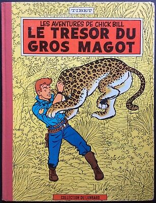 CHICK BILL the treasure of Gros Loot Reed. 1962 With Point Tintin Good condition