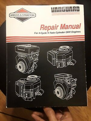 BRIGGS & STRATTON VANGUARD REPAIR MANUAL for 4-CYCLE V-TWIN CYLINDER OHV ENGINES