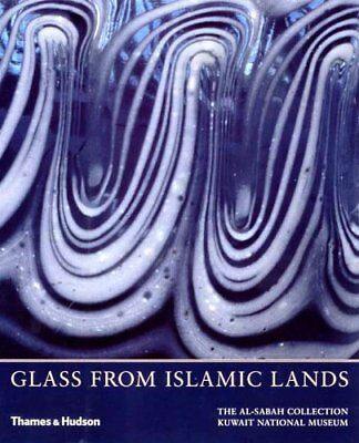 GLASS FROM ISLAMIC LANDS: AL-SABAH COLLECTION By Stefano Carboni - Hardcover VG+