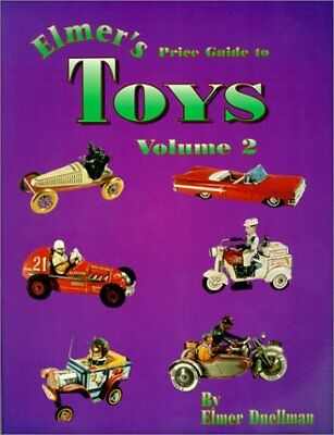 ELMER'S PRICE GUIDE TO TOYS, VOL. 2 By Elmer Duellman **BRAND NEW**