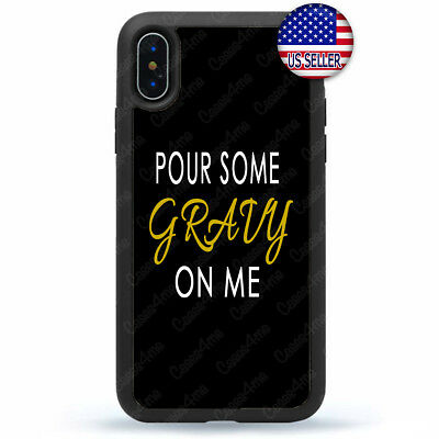 Thanksgiving iPhone X Xs Max XR 8 7 6 Plus 5 Case Pour some Gravy On Me Cover