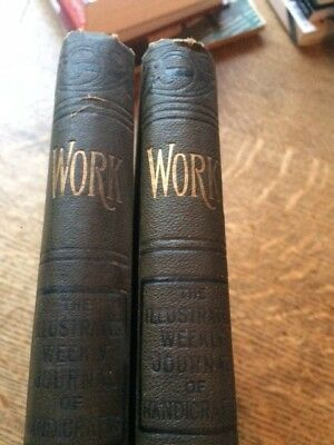 Work. The Illustrated Weekly Journal of Handicrafts. Two volumes