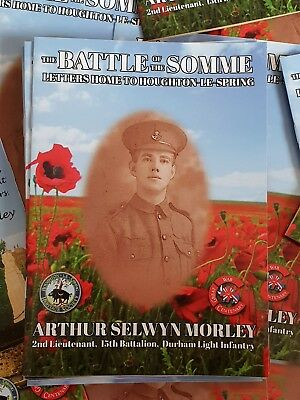The Battle of the Somme: Letters Home to Houghton-le-Spring (GREAT WAR BOOK)