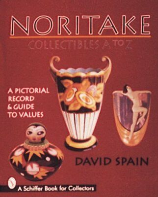 NORITAKE COLLECTIBLES A TO Z: A PICTORIAL RECORD & GUIDE TO By David Spain *VG+*