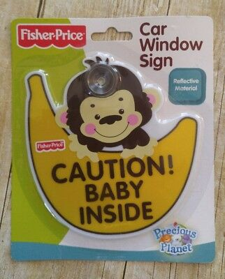 Baby On Board Car Window Sign Fisher Price Caution! Baby Inside