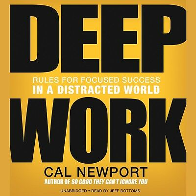 NEW Audio Book Deep Work : Rules for Focused... by Cal Newport Unabridged 2016