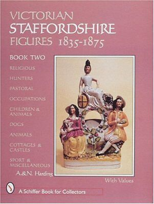 VICTORIAN STAFFORDSHIRE FIGURES 1835-1875, BOOK TWO: RELIGOUS, By A Harding NEW