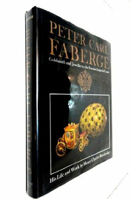 PETER CARL FABERGE, GOLDSMITH AND JEWELLER TO RUSSIAN IMPERIAL By Henry NEW