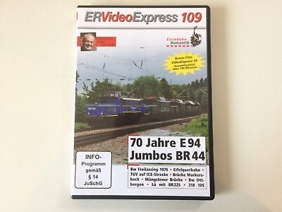 ER Video Express 109 70 Jahre E94 Jubos BR44.
