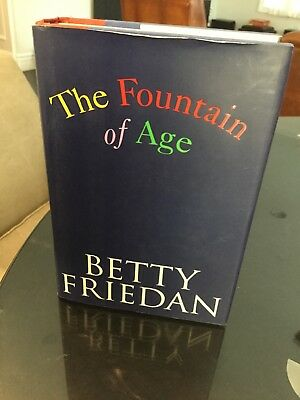 The Fountain of Age by Betty FRIEDAN BRAND NEW First 1st Edition Hardback Book