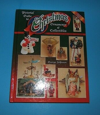 Pictorial Guide to Christmas Ornaments and Collectibles Vol. 4 by George Johnson