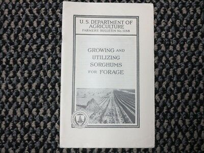 Growing and Utilizing Sorghums For Forage, 1936 USDA Farmer's Bulletin No. 1158