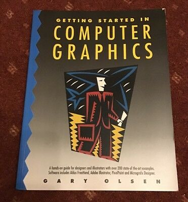 Getting Started In Computer Graphics By Gary Olsen